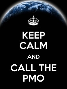 Keep Calm and Call the PMO